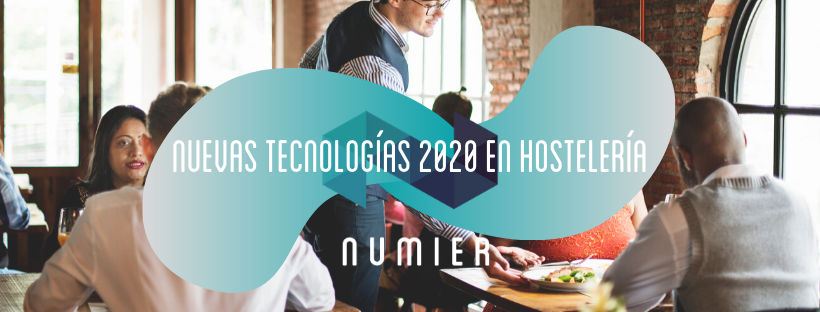 ¿Trabajas en hostelería o restauración? Atento a las novedades de Numier TPV para el 2020.
