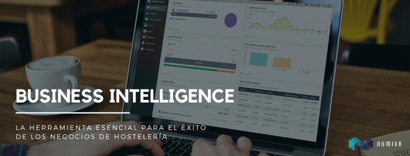 Business Intelligence, la herramienta que debes tener para tomar buenas decisiones en tu restaurante.