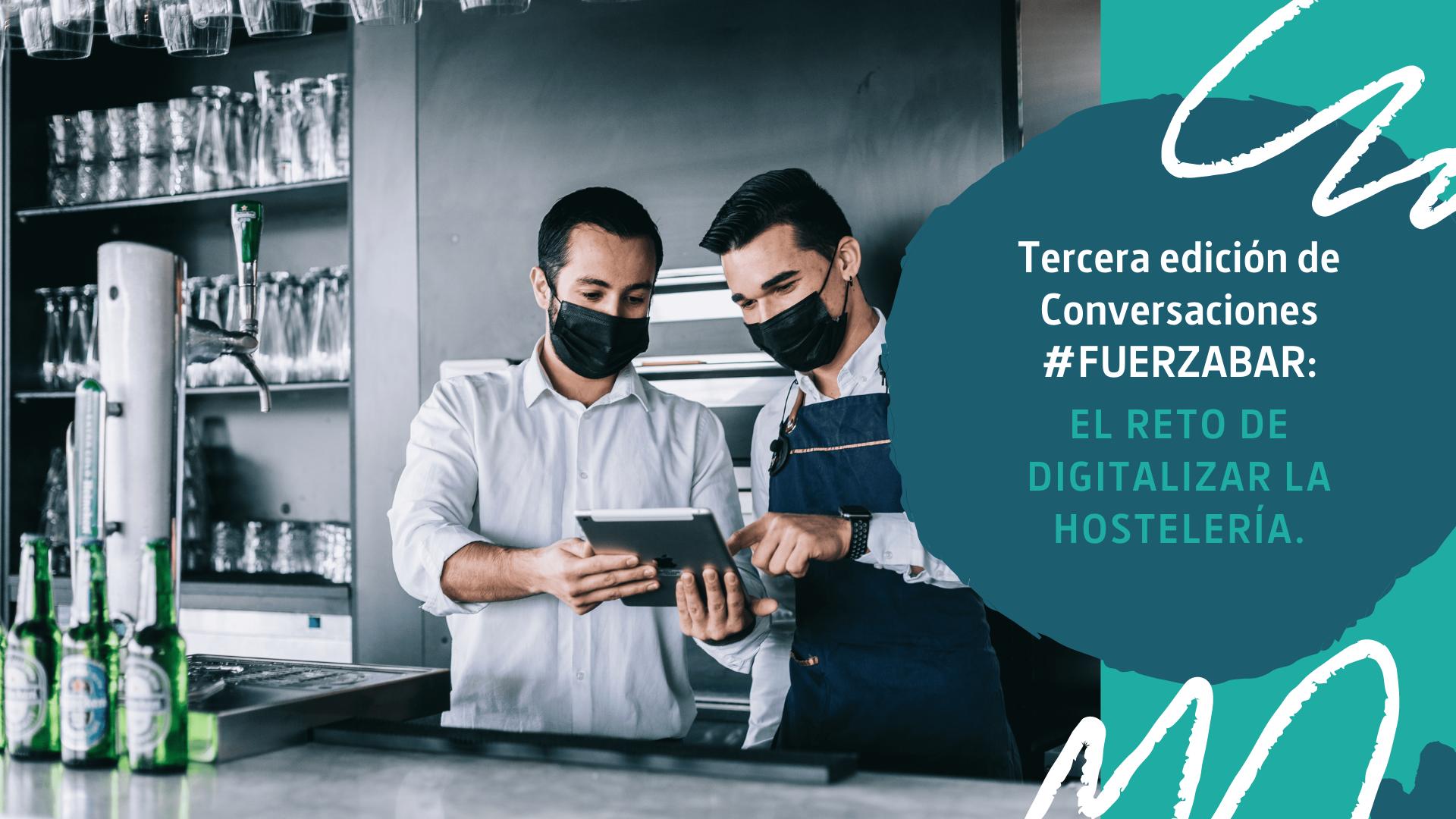 Numier TPV colabora con Heineken España analizando los retos y oportunidades de la digitalización en la última edición de conversaciones #FUERZABAR